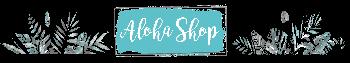 Aloha Shop